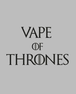 Vape of Thrones
